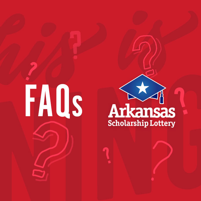 Frequently Asked Questions | Arkansas Scholarship Lottery